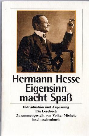 Eigensinn macht Spaß: Individuation und Anpassung (insel taschenbuch) - Hesse, Hermann