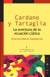 Cardano y Tartaglia. La aventura de la ecuación cúbica - Francisco Martín Casalderrey