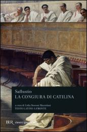 La congiura di Catilina. Testo latino a fronte - Sallustio, C. Crispo