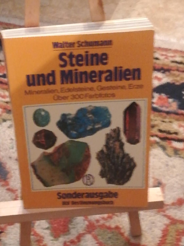 Steine und Mineralien, Mineralien. Edelsteine, Gesteine, Erze,: Schumann Walter