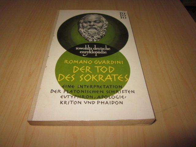 Der Tod des Sokrates: Guardini, Romano