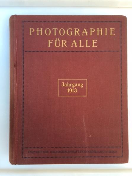 Photographie für Alle. Zeitschrift für alle Zweige: Wolf-Czapek, K. W.