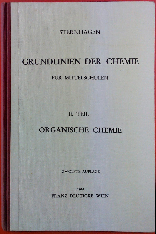 Grundlinien der Chemie für Mittelschulen. II. TEIL: Professor Dr. Leopold