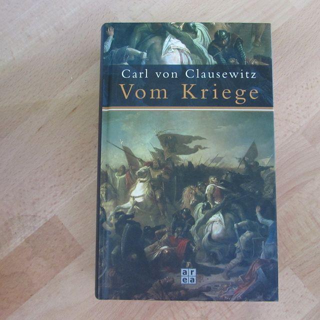 Vom Kriege: Clausewitz, Carl von: