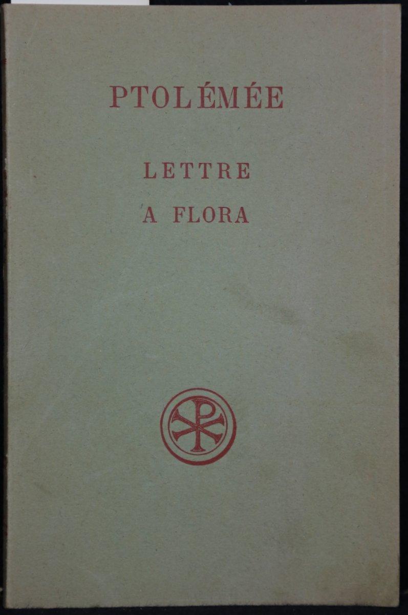 Ptolemee. Lettre a Flora. Analyse, Texte critique,: Ptolemaeus, Claudius:
