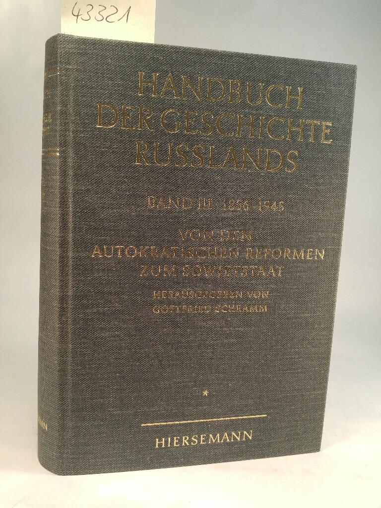 Handbuch der Geschichte Russlands; Band 3,I: Von: Zernack, Klaus (Hrsg.):
