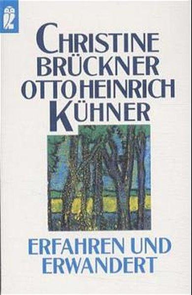 Erfahren und erwandert: Brückner, Christine und