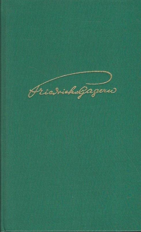 Die grüne Chronik. Tage nach meinem Herzen.: Gagern, Friedrich von: