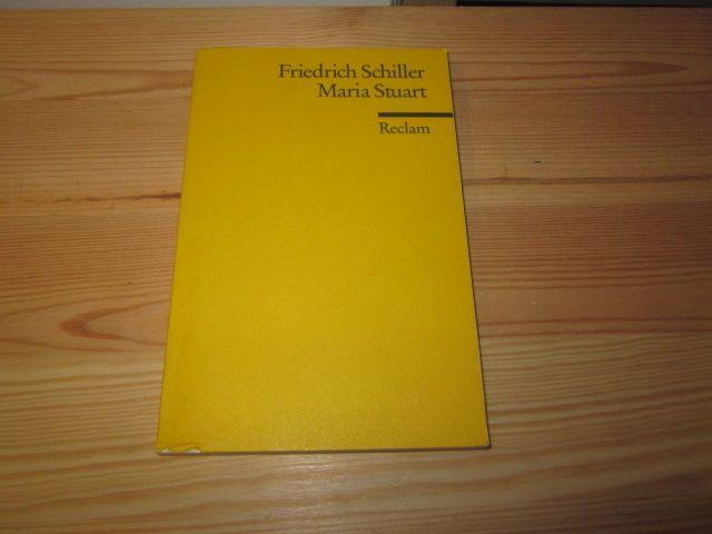 Maria Stuart. Ein Trauerspiel: Schiller, Friedrich