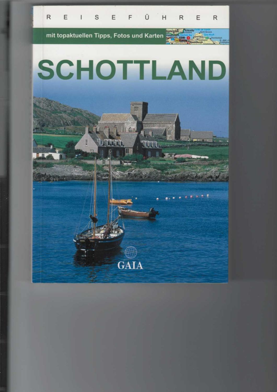 Schottland. mit topakktuellen Tipps, Fotos und Karten, - Semsek, Hans-Günter