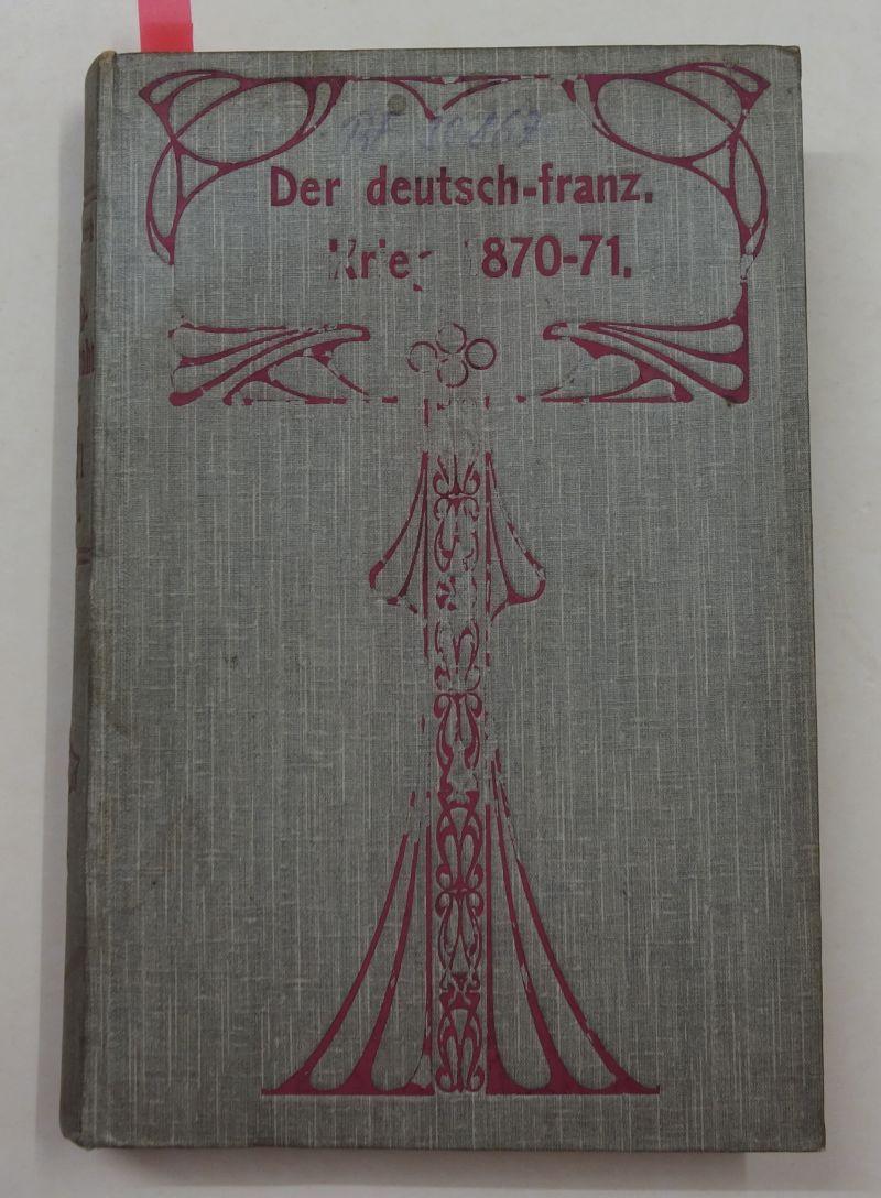 Der deutsch-französische Krieg nach den neuesten Quellen: Regensberg, Friedrich
