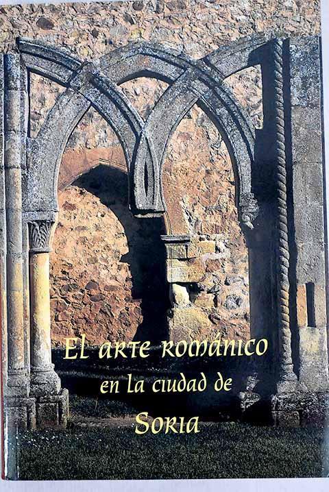 El arte románico en la ciudad de Soria