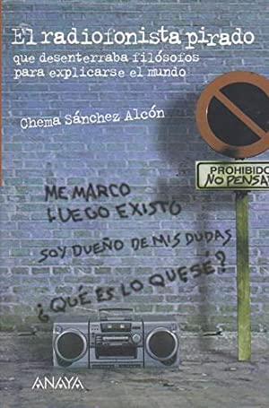 EL RADIOFONISTA PIRADO - CHEMA SÁNCHEZ ALCÓN