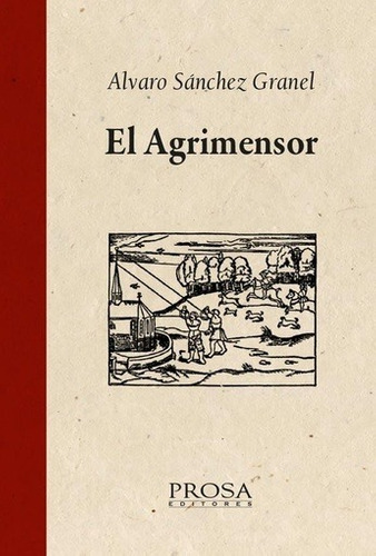 El Agrimensor - Sanchez Granel, Alvaro - SANCHEZ GRANEL, ALVARO