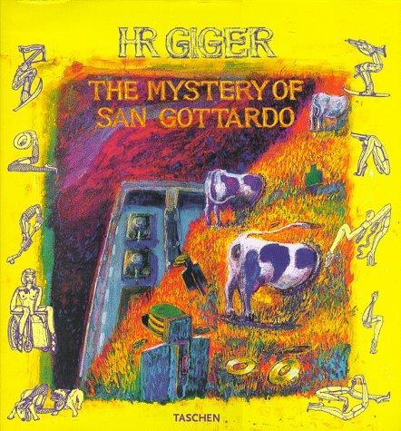 The mystery of San Gottardo : eine: Giger, H. R.: