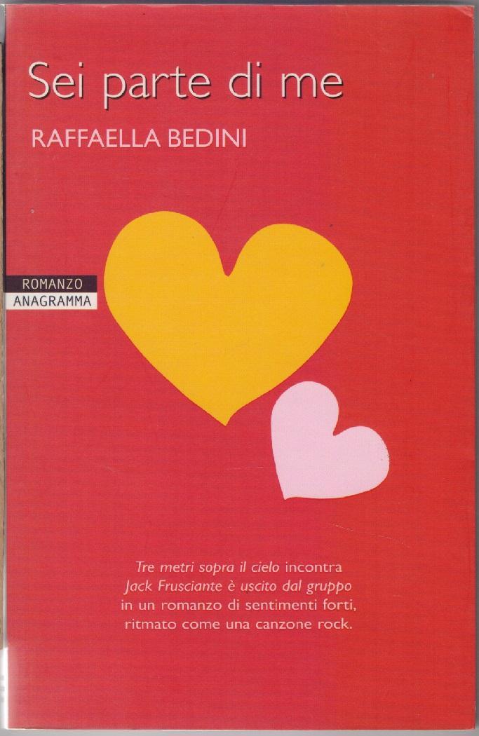 Sei parte di me - Bedini Raffaella - Bedini Raffaella