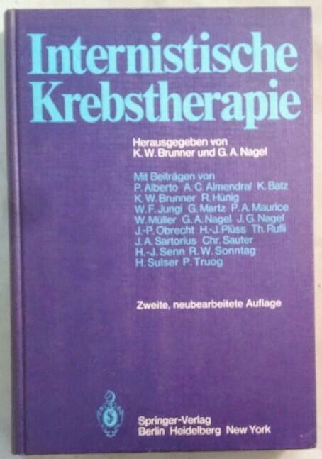 Internistische Krebstherapie.: Brunner (Hrsg.), Kurt