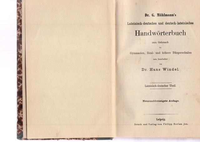 Lateinisch - deutsches und deutsch - lateinisches: Dr. G. Mühlmann`s: