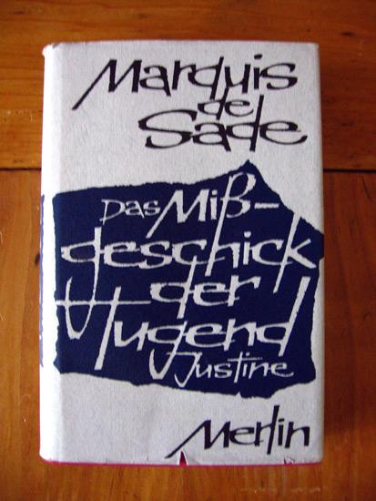 Das Mißgeschick der Tugend. Erstfassung des später: Sade, Marquis de.