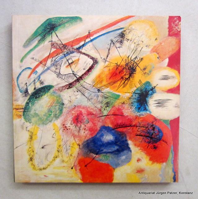 1866-1944. Begleitband zur Ausstellung im Haus der: Kandinsky. -- Wassily