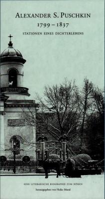 1799-1837. Stationen eines Dichterlebens.: Puschkin, Alexander S.: