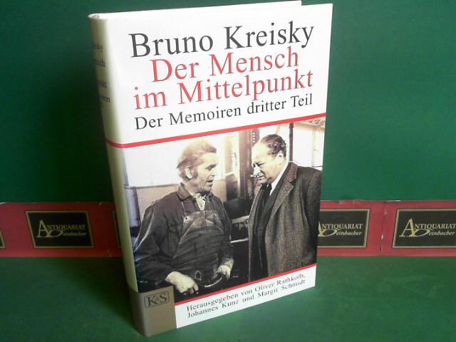 Bruno Kreisky - Der Mensch im Mittelpunkt.: Kreisky, Bruno, Oliver