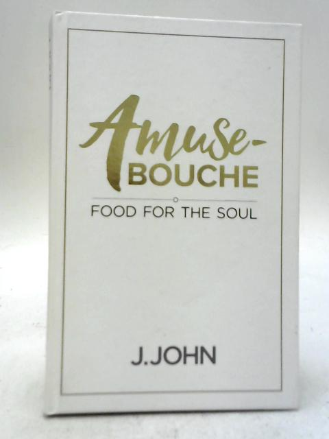 Amuse-Bouche: J John