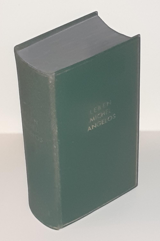 Das Leben Michelangelos. Vollständige Ausgabe mit 24: MICHELANGELO ] -