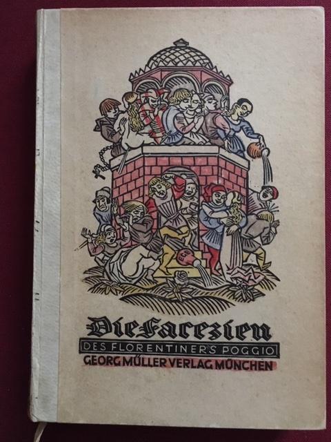 Die Facezien des Florentiners Poggio. Übersetzt von: Poggio Fiorentino -