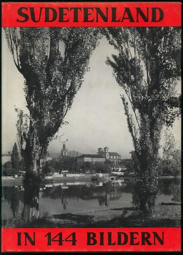 Sudetenland in 144 Bildern.: Knobloch, Erhard J.: