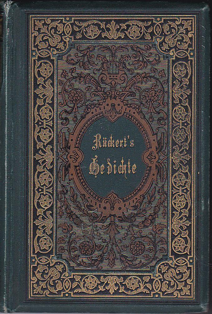 Gedichte. Auswahl des Verfassers. Mit Zugaben: Rückert, Friedrich