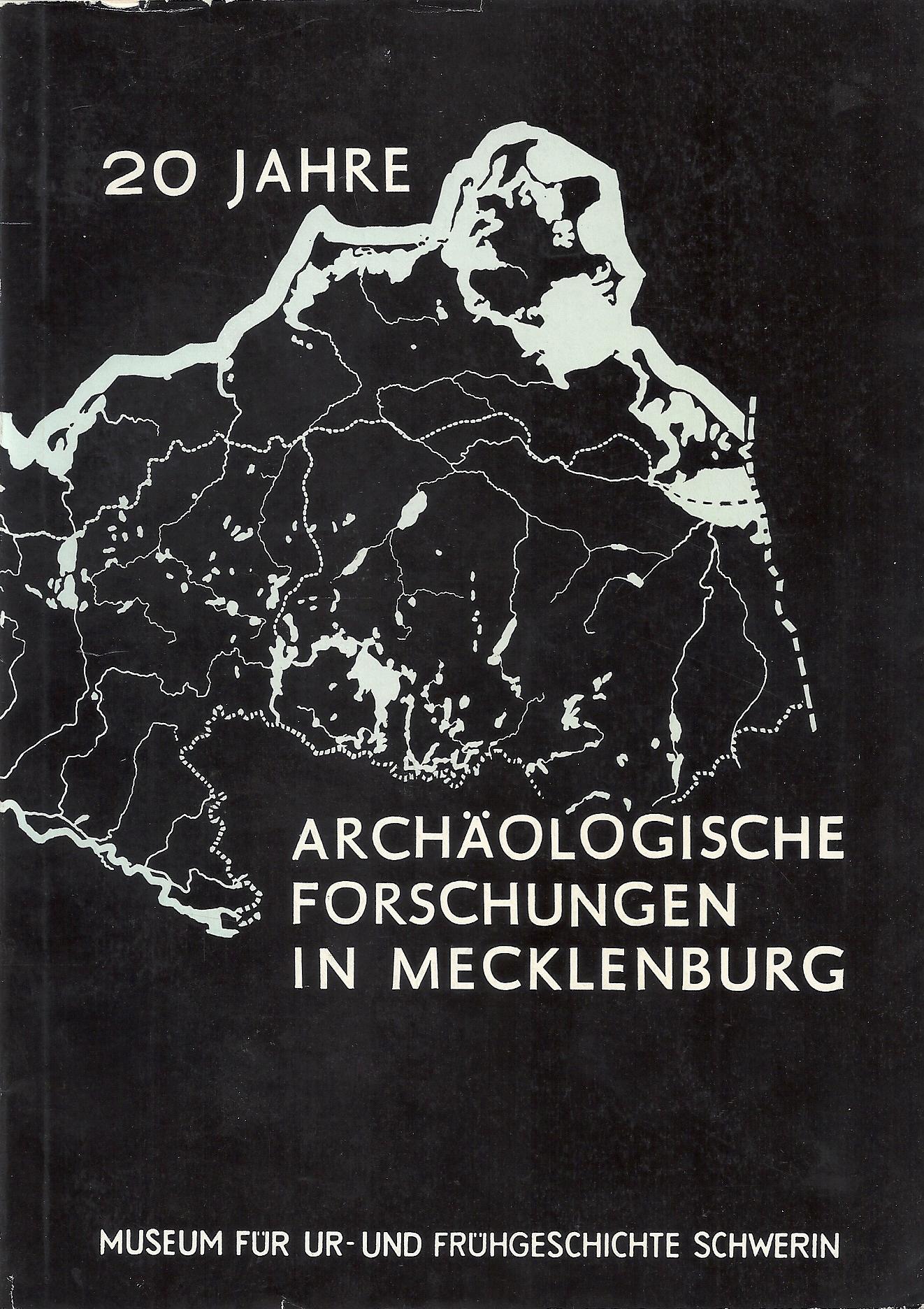 20 Jahre Archäologische Forschungen in Mecklenburg; Sonderausstellung: Schuldt,Ewald