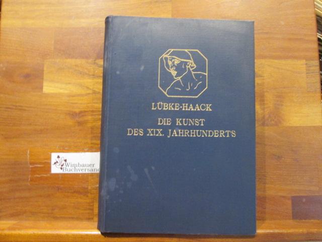 Grundriss der Kunstgeschichte; Teil: 5., Die Kunst: Haack, Friedrich und
