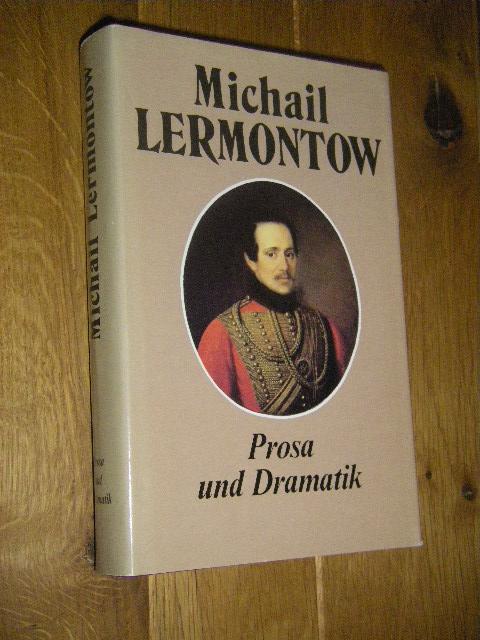 Prosa und Dramatik: Lermontow, Michail