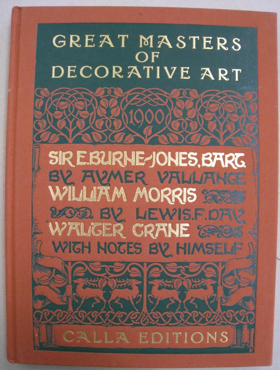 Great Masters of Decorative Art: Burne-Jones, Morris,: Aymer; Day, Lewis