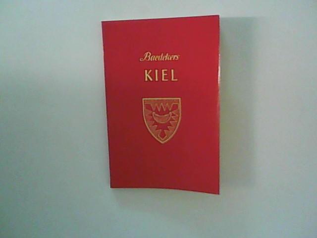 Baedekers Kiel. Kurzer Stadtführer mit 17 Karten: Baedeker, Karl: