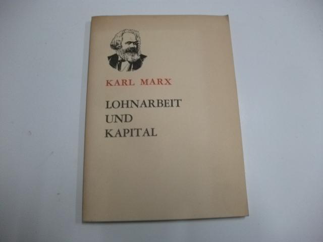 Lohnarbeit und Kapital.: Marx, Karl