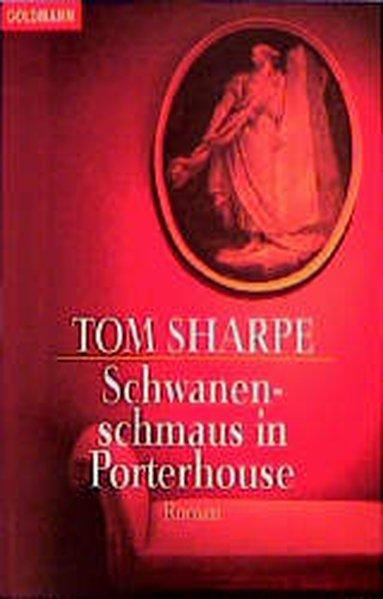 Schwanenschmaus in Porterhouse - Sharpe, Tom
