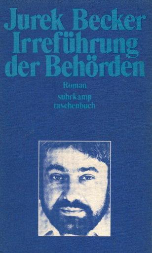 Irreführung der Behörden : Roman. Jurik Becker / Suhrkamp-Taschenbuch ; 271 - Becker, Jurek