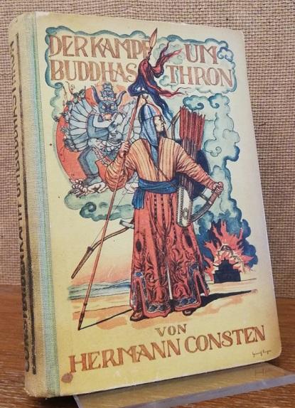 Der Kampf um Buddhas Thron. / Bücherei: Consten, Hermann: