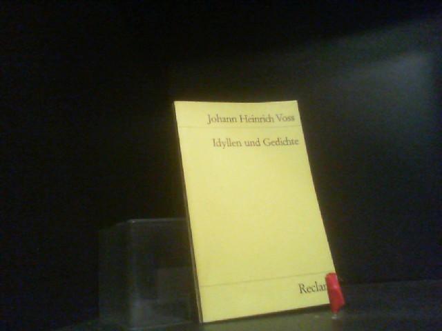 Idyllen und Gedichte: Voss, Johann heinrich: