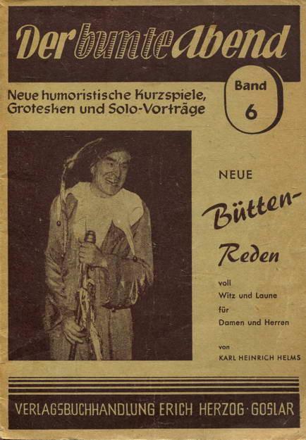 Der bunte Abend. Neue humoristische Kurzspiele, Grotesken: Helms, Karl Heinrich