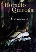Mensu, Los - QUIROGA, HORACIO