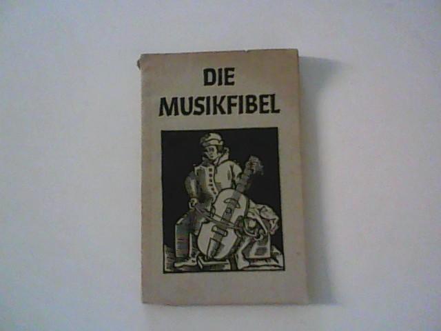 Die Musikfibel: Moser, Hans Joachim:
