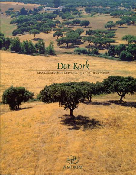Der Kork - Alves de Oliveira, Manuel / Oliveira, Leonel de