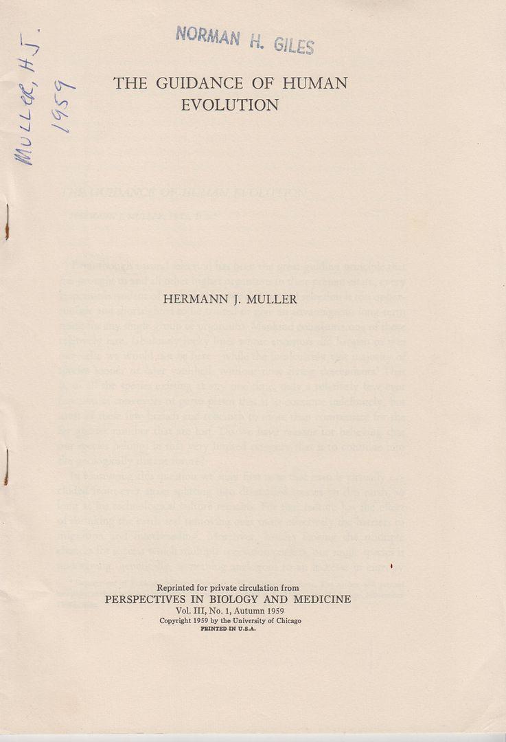 The Guidance of Human Evolution by Muller,: Muller, Hermann J.