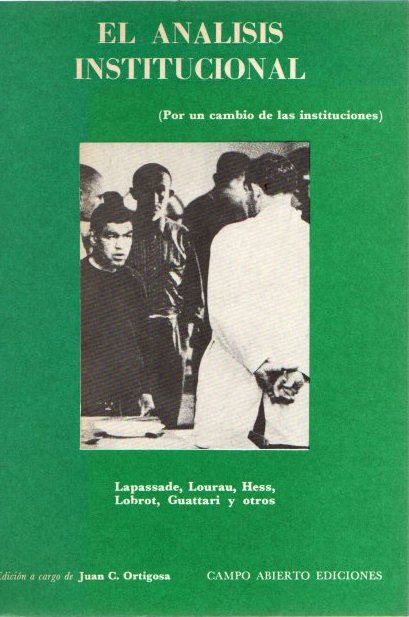 El análisis institucional (por un cambio de las instituciones) . - VVAA