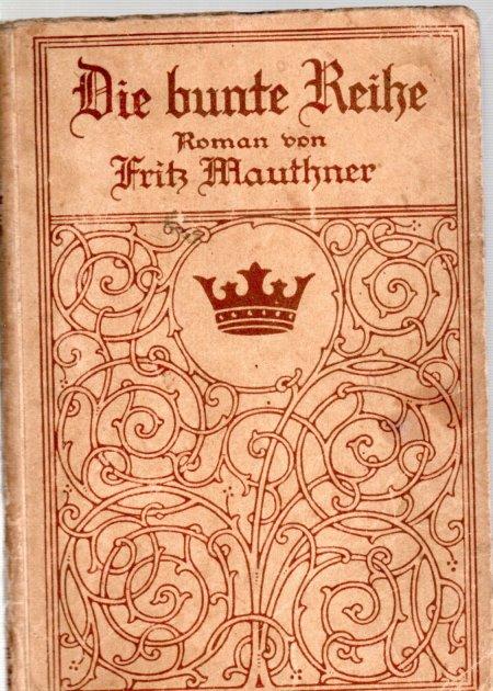 Die Bunte Reihe: Fritz Mauthner