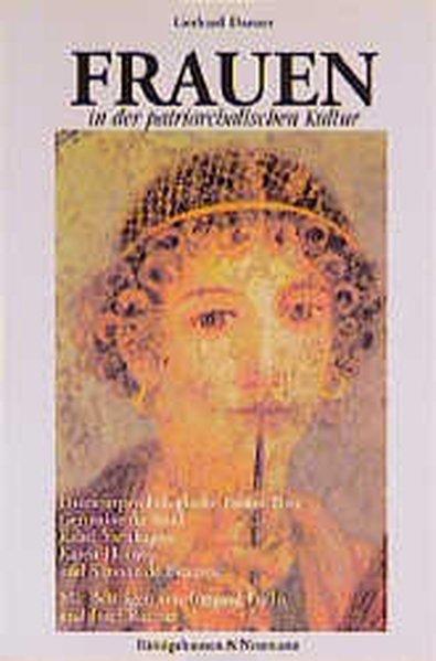 Frauen in der patriarchalischen Kultur Psychographien über Rahel Varnhagen, Madam de Stael, Karen Horney und Simone de Beauvoir - Danzer, Gerhard, Irmgard Fuchs und Josef Rattner