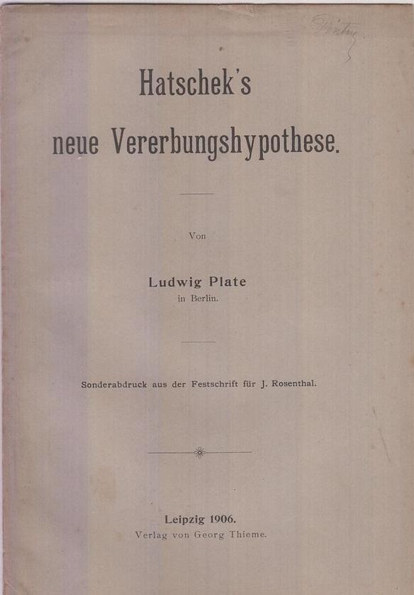 Hatschek's neue Vererbunshypothese by Plate, Ludwig: Plate, Ludwig
